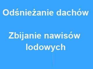 ODŚNIEŻANIE DACHÓW / Warszawa - Janki Piaseczno, Pruszków, Ożarów